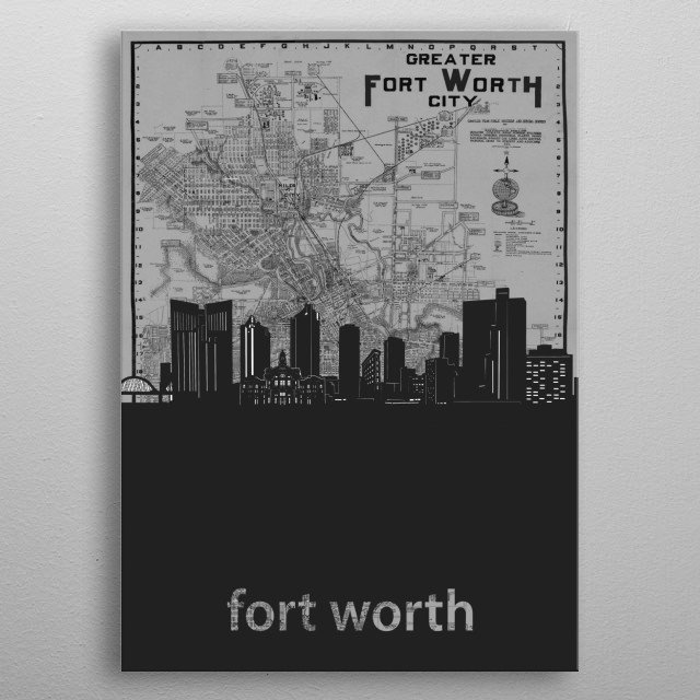 Fort Worth skyline inspired by decorative,vintage,grey,cartography,black and white,pop art design metal poster