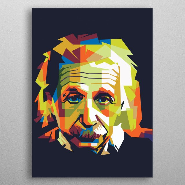Albert Einstein was a theoretical physicist who researched the greatest scientists in the 20th century metal poster