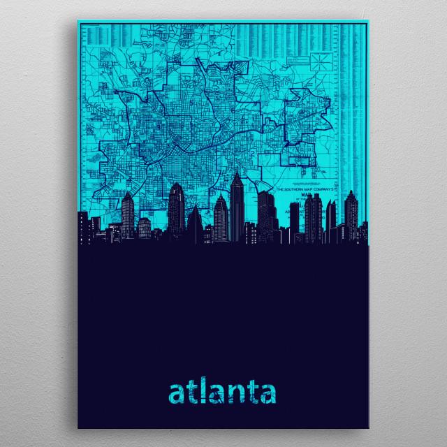 Atlanta skyline inspired by decorative,vintage,turquoise,cartography,pop art design metal poster