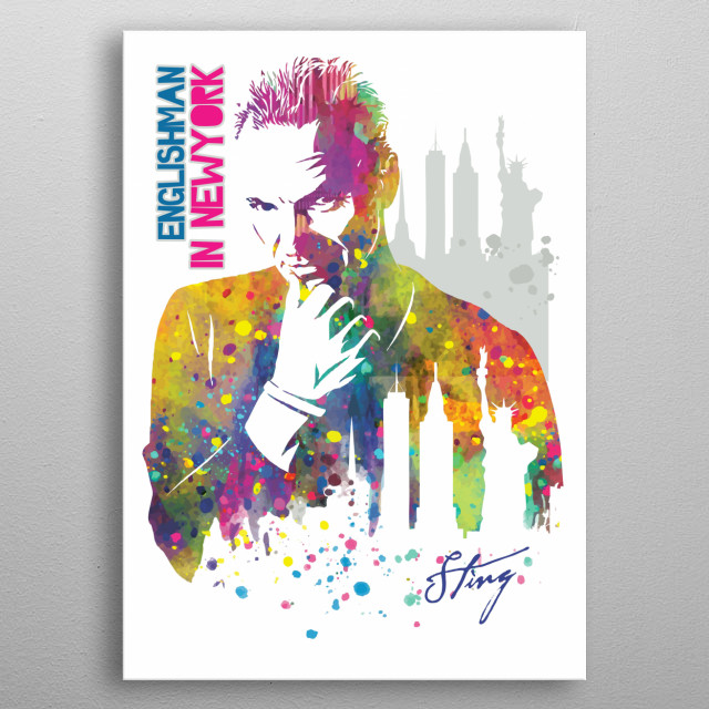 Sting, is an English musician, singer, songwriter, and actor.  metal poster