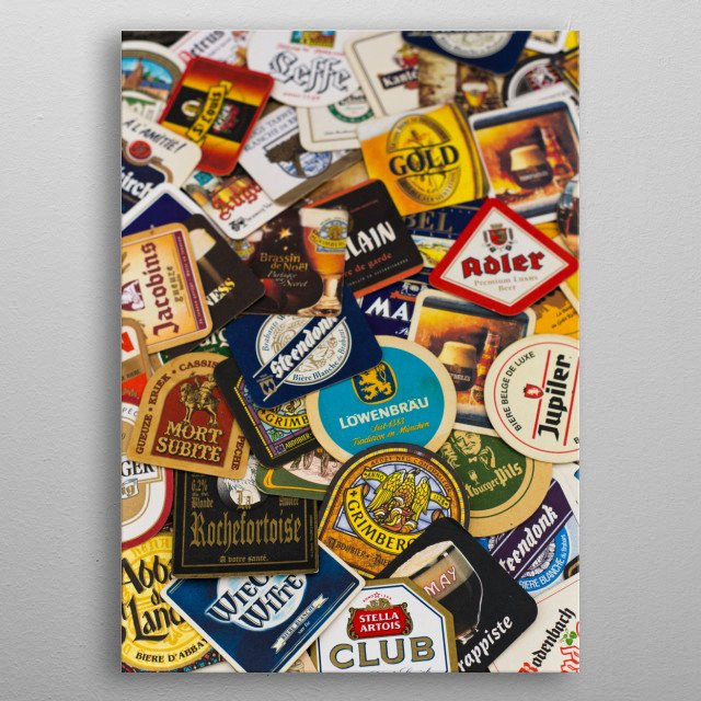 Photography of Beer coaster collection, German, Belgium, French crafted brewery  metal poster