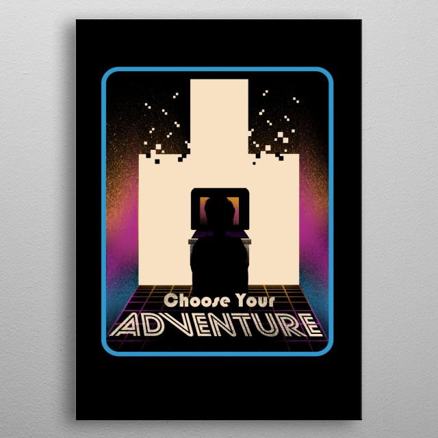 Choose Your Adventure metal poster