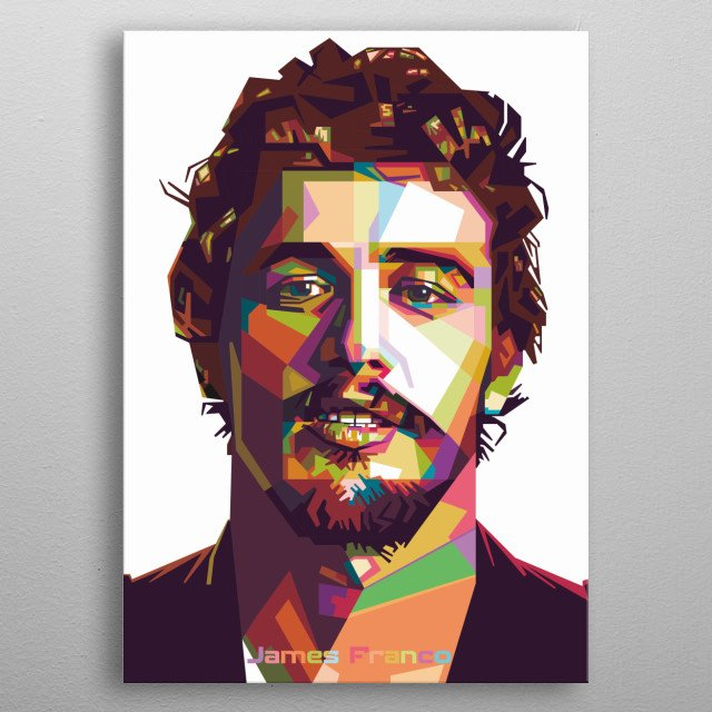James Franco Actor Director Screenwriter Popart Design Creatif Wpap Modern Style Poster Colourful metal poster