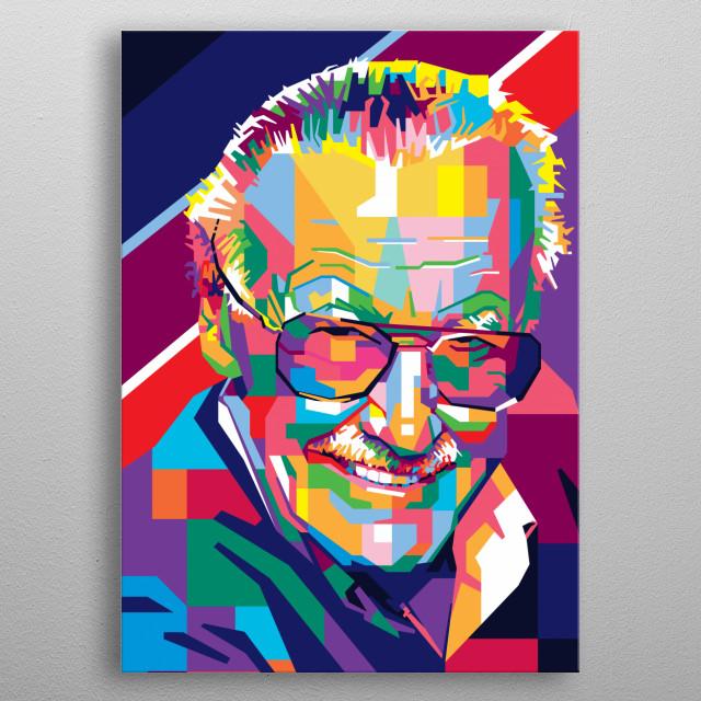 """""""Excelsior!"""" ~ Stan Lee metal poster"""