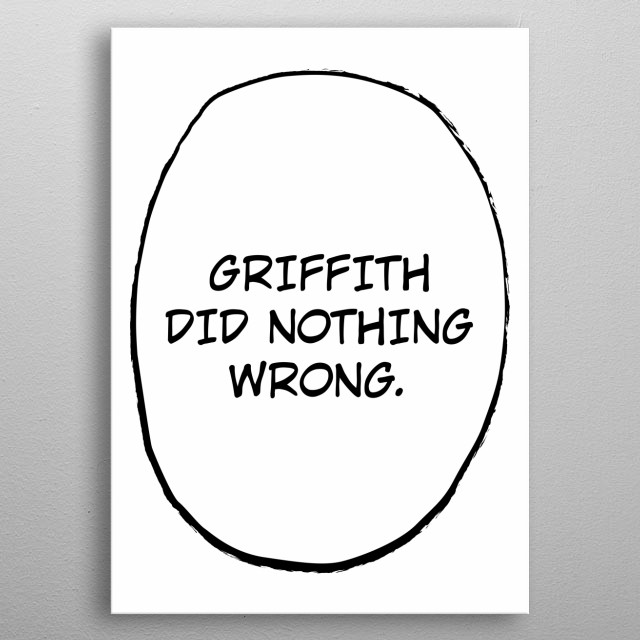 Griffith did nothing wrong! metal poster