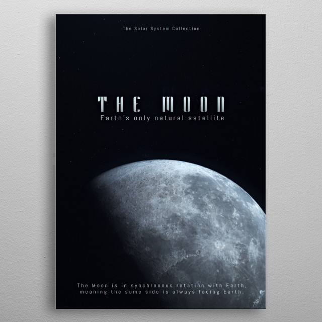 """The Moon, a part of """"The Solar System Collection"""". metal poster"""