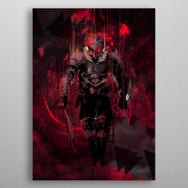 Ultimate fanart from manga anime goblin slayer. metal poster