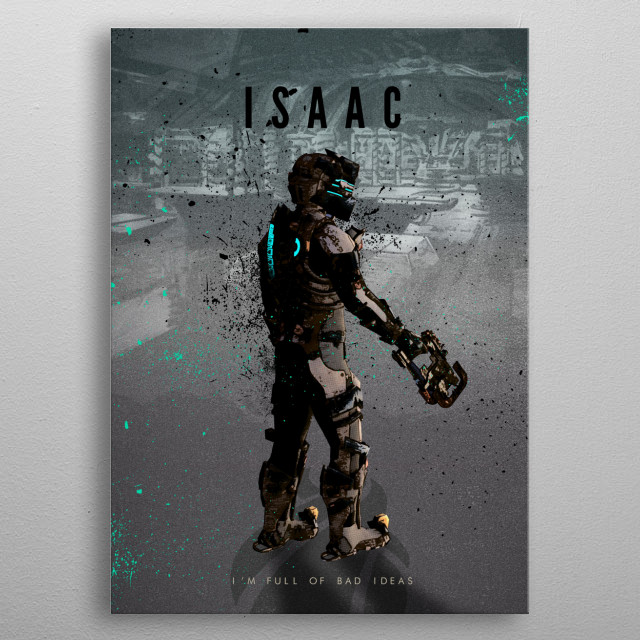 Legendary Heroes - Isaac from Dead Space metal poster