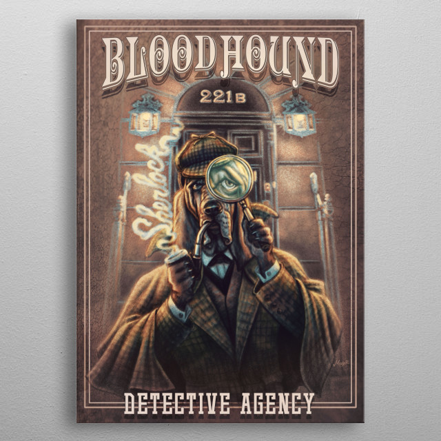 Retro Bloodhound Detective Featuring Iconic Canine Sleuth in Sherlock Garb and Magnifying Glass For Book Lovers on Metal Posters. metal poster