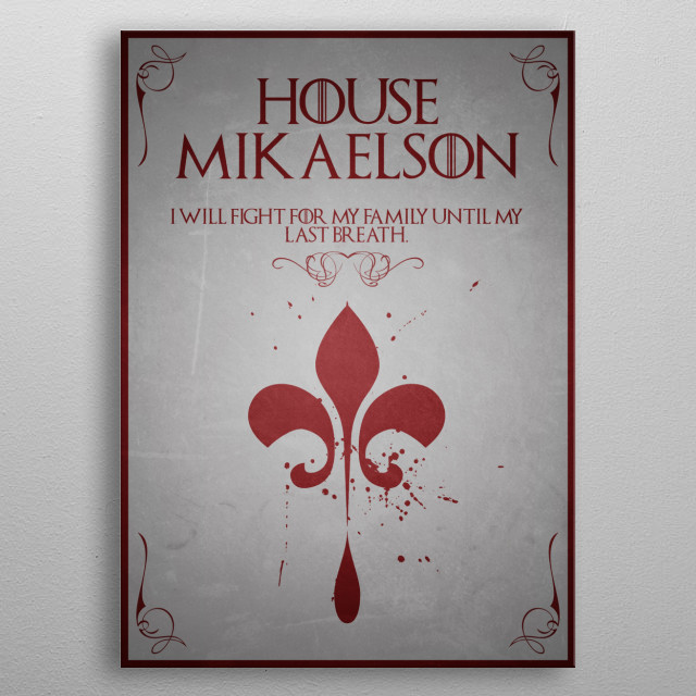 House Mikaelson metal poster