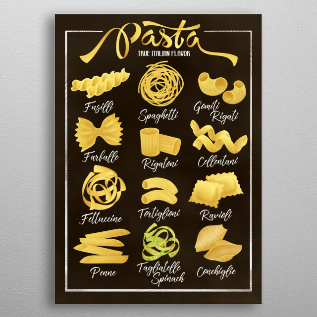 Do you love Pasta? Get this awesome kitchen displate for spaghetti eaters and people who love pasta of all kinds. Perfect for the kitchen metal poster