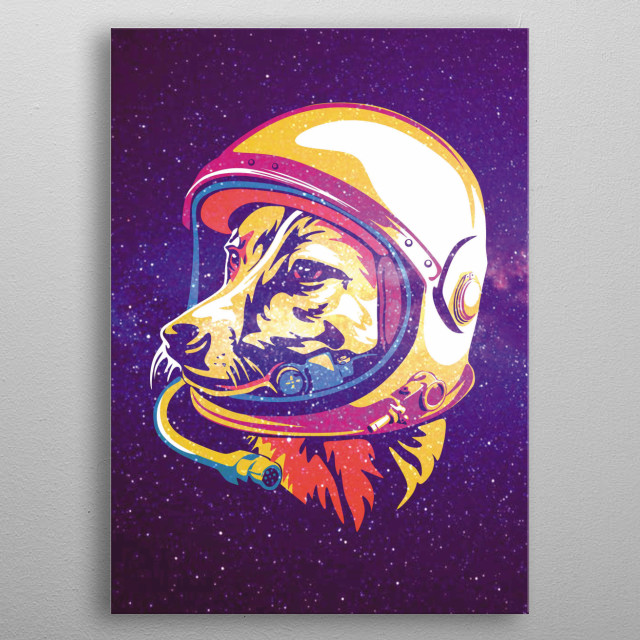 LAIKA was  a Soviet space dog who became one of the first animals in space, and the first animal to orbit the Earth. metal poster