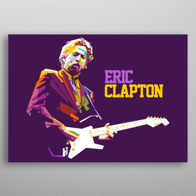 with a straight line technique, this art makes Eric Clapton's object so beautiful, energicly, and amzing that it blends in pop colors metal poster