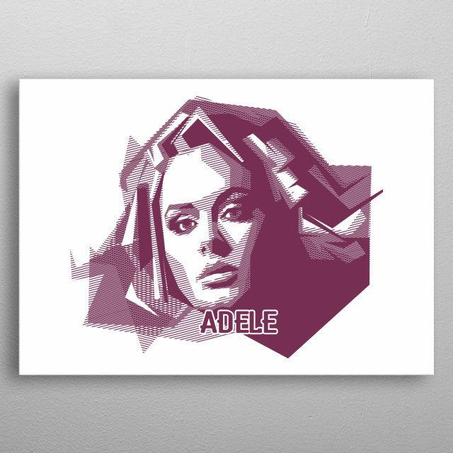 with a straight line technique, this art makes Adele's object so beautiful metal poster