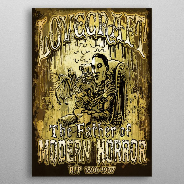 H P Lovecraft the Father of Modern Horror featured Seated in Antique Chair with Baby Cthulhu on his Lap. metal poster
