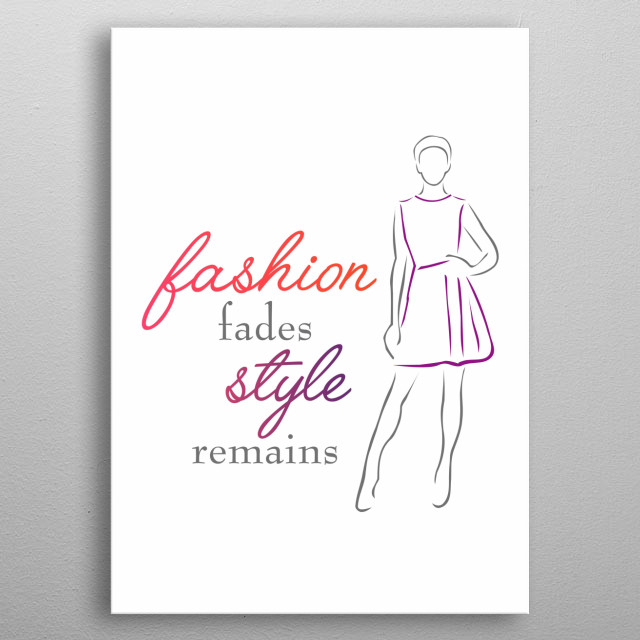 Fashion style motivational quote with abstract drawing of a trendy girl metal poster