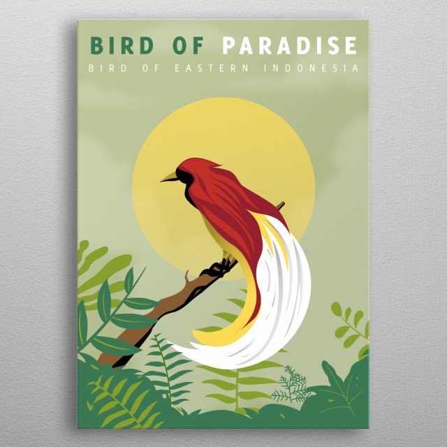inspired by beautiful God's creature of eastern indonesia bird Bird of Paradise metal poster