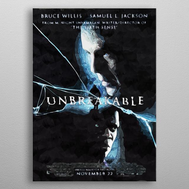 Unbreakable metal poster