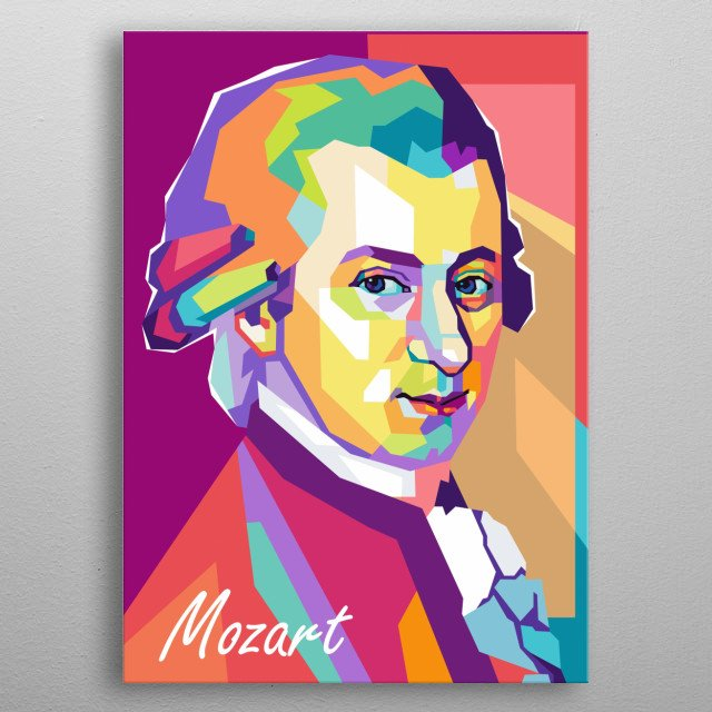 Wolfgang Amadeus Mozart is clasicalmusic composer on wpap popart portrait metal poster