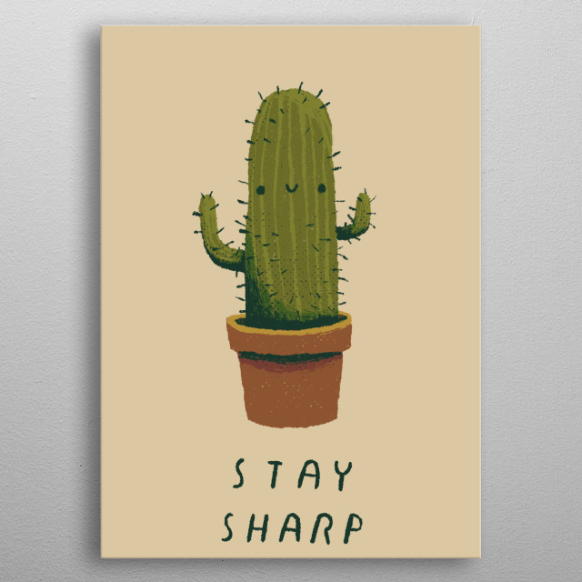 stay sharp! metal poster