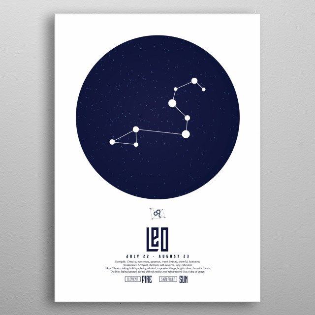 Leo, is the fifth astrological sign of the zodiac, originating from the constellation of Leo. metal poster