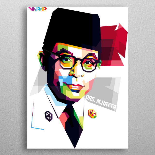 "Mohammad Hatta was the first Indonesian  vice president, with his partner Ir. Soekarno they both call as ""The Proclamator"" metal poster"