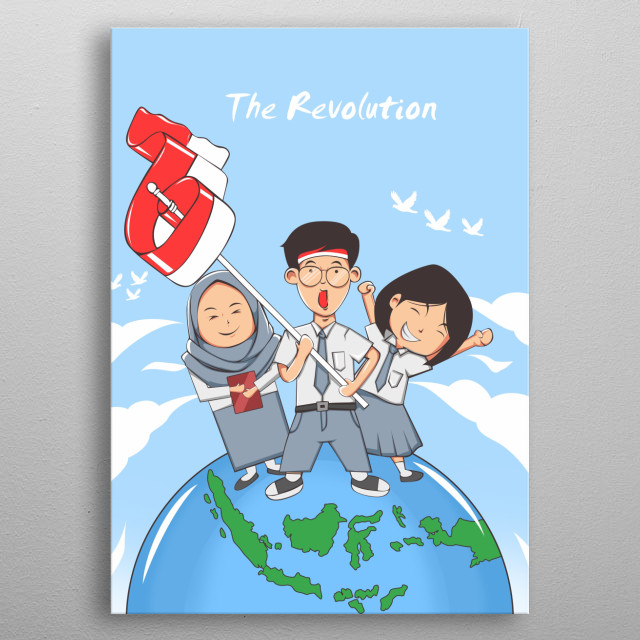 inspired by Indonesian children who want a revolution metal poster