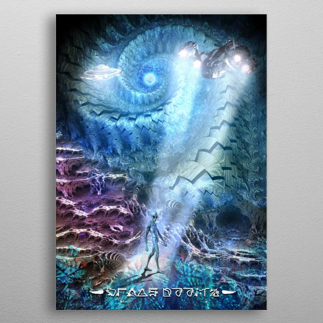 This poster is inspired by dream.  I dreamed of some never-seen galaxyand aliens in it.  metal poster