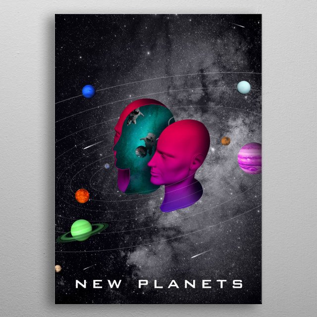 find new planets for future and for life metal poster