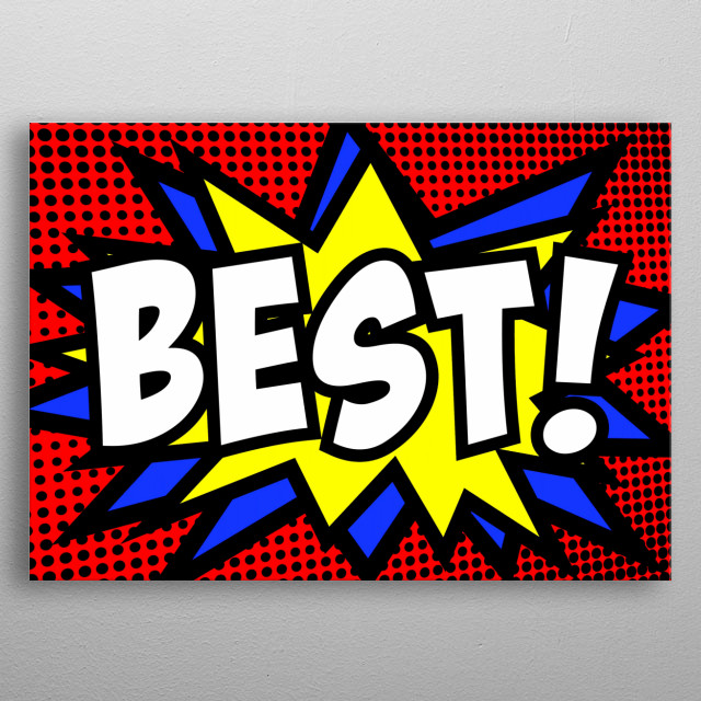 A comic strip cartoon animation, with the word Best appearing. Halftone background, star shape effect.  metal poster