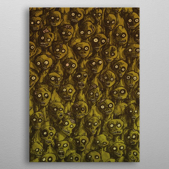 Group of zombie coming your way. metal poster