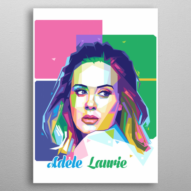 Adele Laurie Blue Adkins, born 5 May 1988,is an English singer and songwriter metal poster
