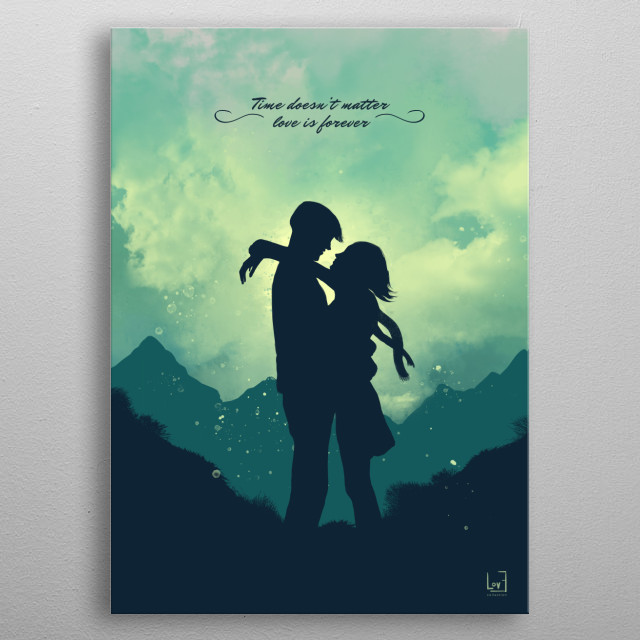"""Romantic couple against the sky from my love posters collection)  """"Time doesn't matter love is forever."""" metal poster"""