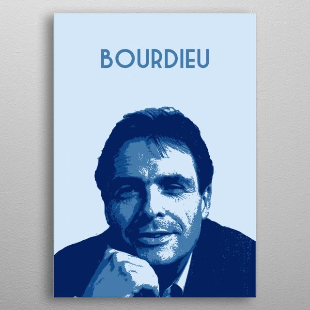Pierre Bourdieu metal poster