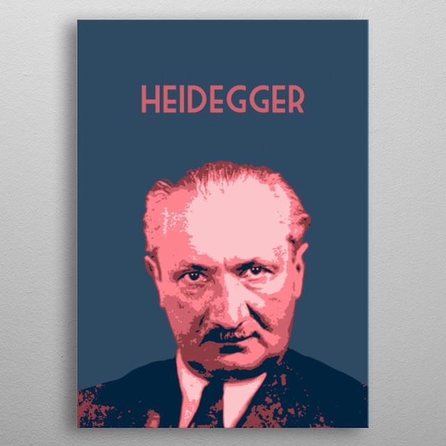 Martin Heidegger metal poster