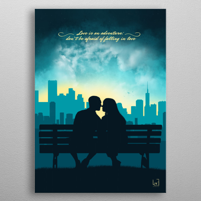 "Romantic couple against the  dark sky from my love posters collection) ""Love is an adventure: don't be afraid of falling in love."" metal poster"