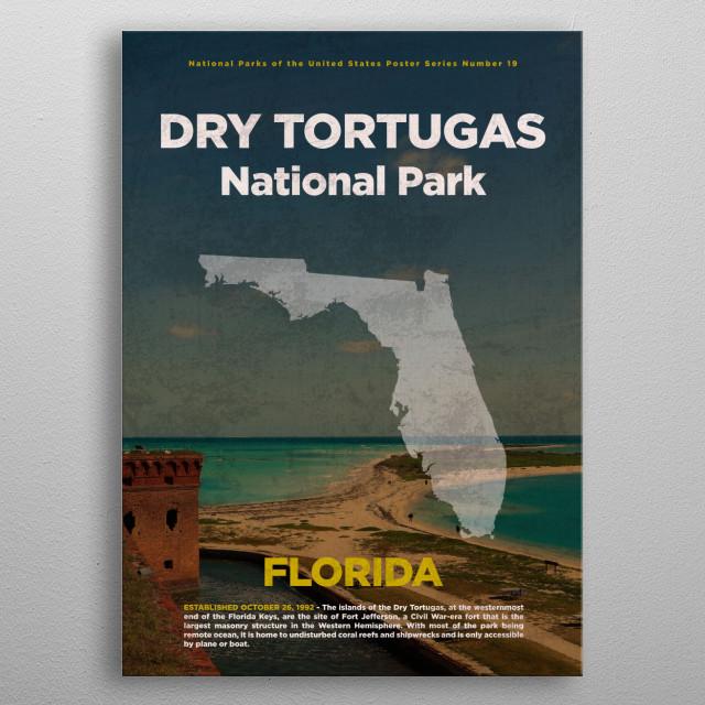 Dry Tortugas National Park Florida metal poster