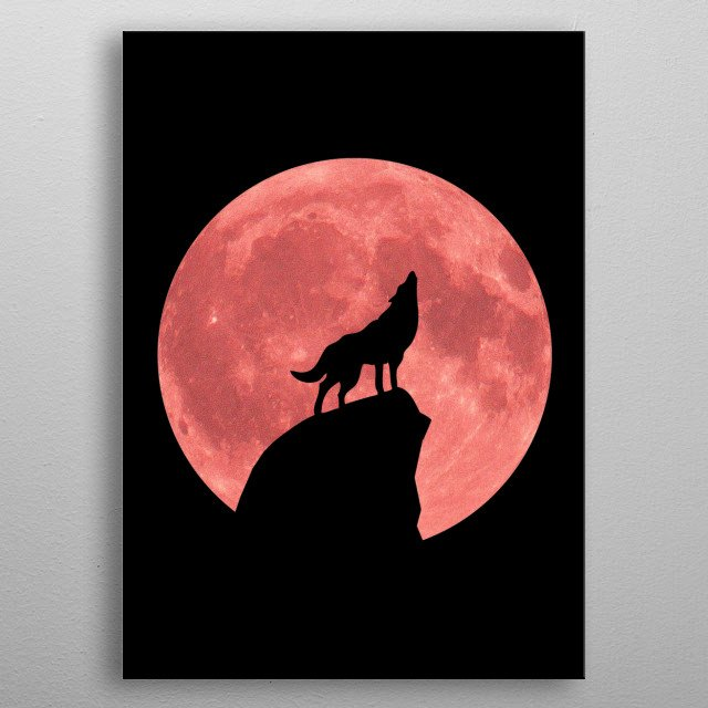 Wolf Howling at a Blood Moon design by Rockett metal poster