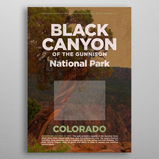 Black Canyon of the Gunnison Colorado National Park metal poster