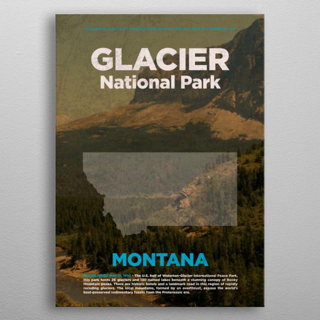Glacier Montana National Park metal poster