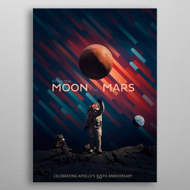 The poster for the 50th anniversary of Apollo missions. metal poster