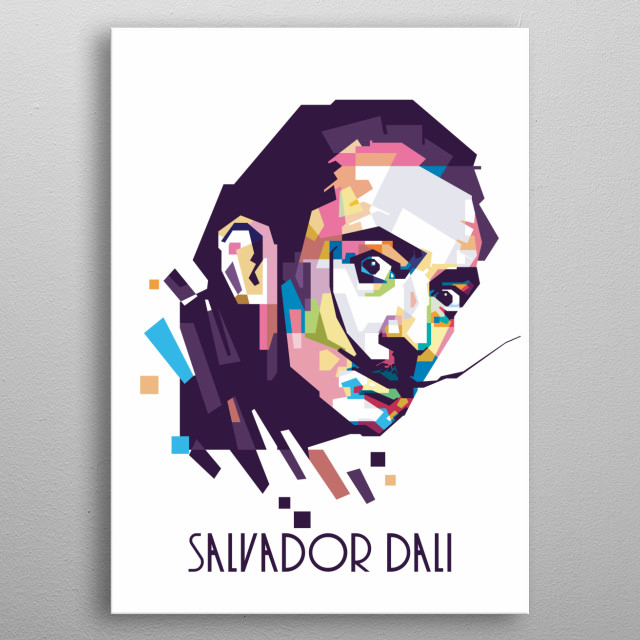 Salvador Dali in WPAP Ver. 2  Spanish Surrealist painter and printmaker, influential for his explorations of subconscious imagery metal poster