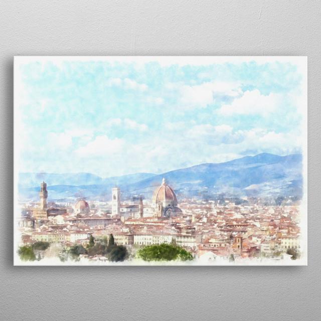 Beautiful Florence, Tuscany digital art metal poster