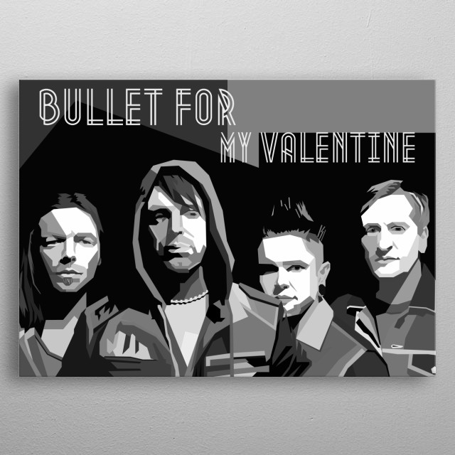 Bullet For My Valentine Design in Grayscale Style metal poster