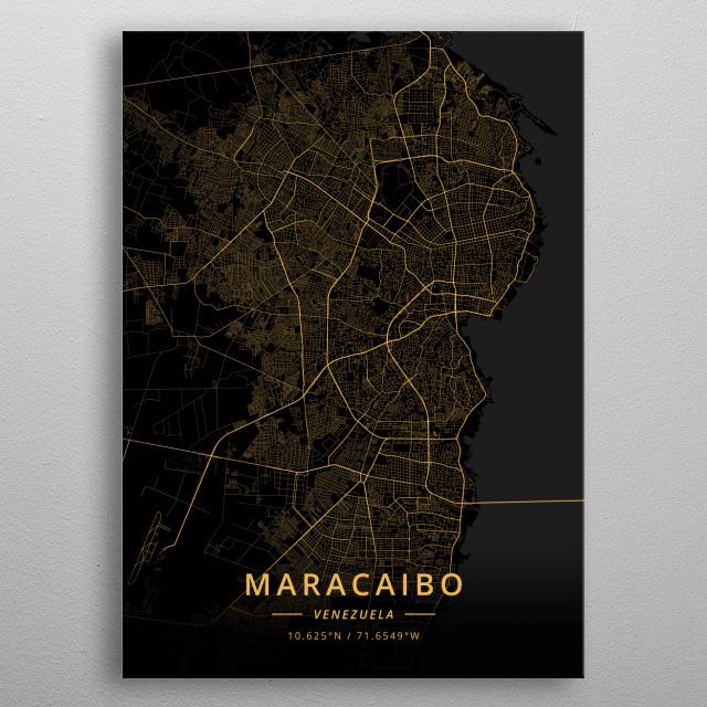 Maracaibo, Venezuela metal poster
