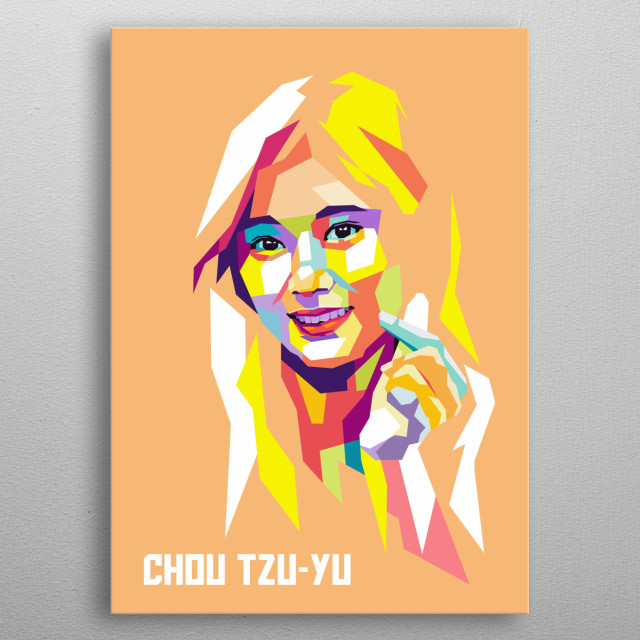 Tzuyu is a singer in girlband group called Twice in wpap popart. metal poster