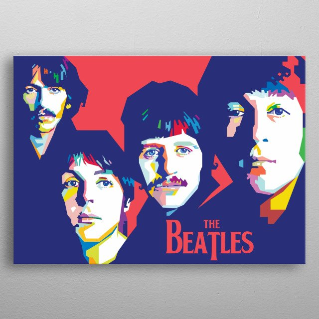 The Beatles with a colorful wpap style, pop art metal poster