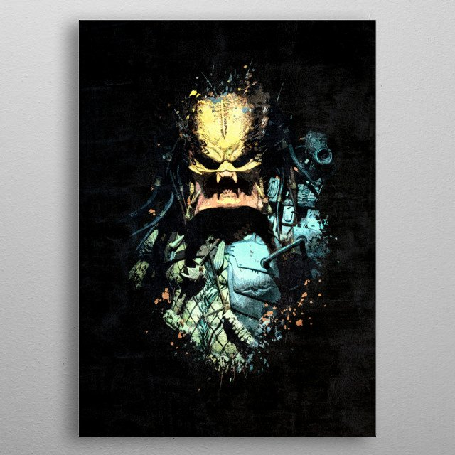 Dark Predator portrait with splatter painting and grunge effect. This Art will be great gift for Predator and Alien VS Predator movie fans. metal poster