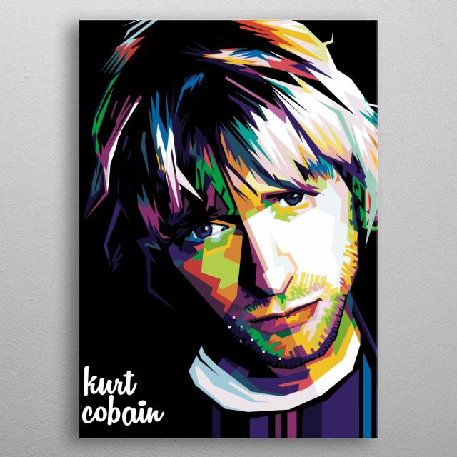 i make this artwork kurt cobain and i hope fan nirvana like this and pick this out metal poster