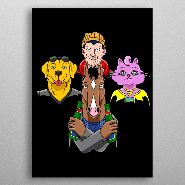 He's a celebrity horse of course metal poster